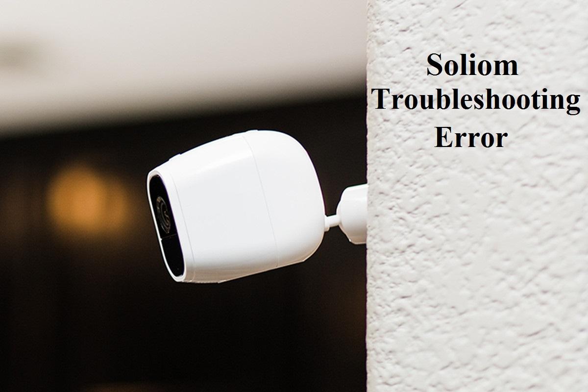 soliom troubleshooting error